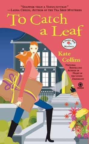 To Catch a Leaf Book by Kate Collins